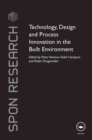 Image for Technology, design and process innovation in the built environment