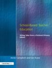 Image for School-based teacher education: telling tales from a fictional primary school