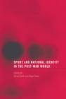 Image for Sport and national identity in the post-war world