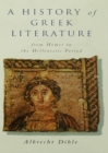 Image for A history of Greek literature: from Homer to the Hellenistic period