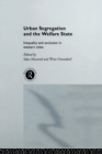 Image for Urban segregation and the welfare state: inequality and exclusion in western cities