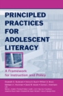 Image for Principled practices for adolescent literacy: a framework for instruction and policy