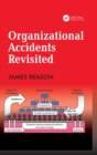 Image for Organizational accidents revisited