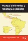 Image for Manual de fonetica y fonologia espanolas