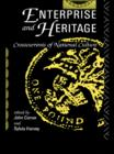 Image for Enterprise and heritage: crosscurrents of national culture