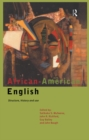 Image for African-American English: structure, history, and use