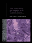 Image for Food, science, policy and regulation in the twentieth century: international and comparative perspectives : 10