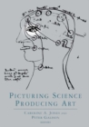 Image for Picturing science, producing art