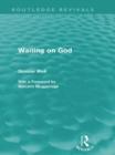 Image for Waiting on God (Routledge Revivals)