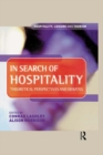 Image for In search of hospitality: theoretical perspectives and debates