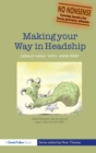 Image for Making your way in headship