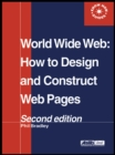 Image for World Wide Web: how to design and construct Web pages