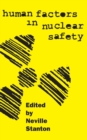 Image for Human factors in nuclear safety
