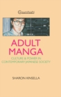 Image for Adult Manga: Culture and Power in Contemporary Japanese Society
