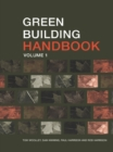 Image for Green building handbook: a guide to building products and their impact on the environment. : Vol. 1