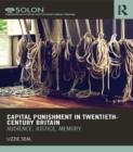 Image for Capital punishment in twentieth-century Britain: audience, justice, memory