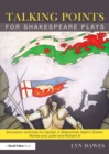 Image for Talking points for Shakespeare plays: discussion activities Hamlet, A midsummer's night dream, Romeo and Juliet and Richard III