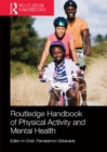 Image for Routledge handbook of physical activity and mental health