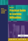 Image for An A to Z practical guide to learning difficulties