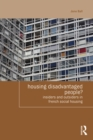 Image for Housing disadvantaged people?: insiders and outsiders in French social housing