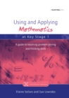 Image for Using and applying mathematics at Key Stage 1: a guide to teaching problem solving and thinking skills