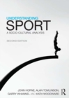 Image for Understanding sport: a socio-cultural analysis.