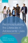 Image for Reconceptualizing the literacies in adolescent's lives: bridging the everyday, academic divide