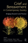 Image for Grief and bereavement in contemporary society: bridging research and practice