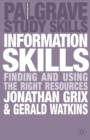 Image for Information skills: finding and using the right resources