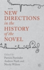 Image for New directions in the history of the novel