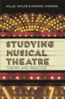 Image for Studying musical theatre  : theory and practice