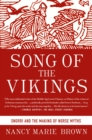 Image for Song of the Vikings  : Snorri and the making of Norse myths