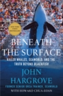 Image for Beneath the surface  : killer whales, SeaWorld, and the truth beyond Blackfish