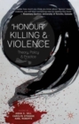 Image for 'Honour' killing and violence  : theory, policy and practice