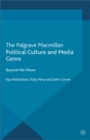 Image for Political culture and media genre: beyond the news