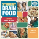 Image for Student brain food  : eat well, study better