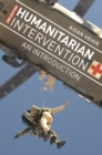 Image for Humanitarian intervention  : an introduction