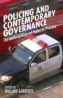 Image for Policing and contemporary governance: the anthropology of police in practice