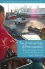 Image for The anthropology of Protestantism  : faith and crisis among Scottish fishermen