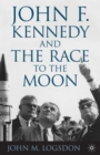 Image for John F. Kennedy and the race to the moon