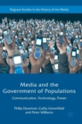 Image for Media and the government of populations  : communication, technology, power