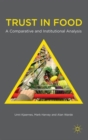 Image for Trust in food  : a comparative and institutional analysis