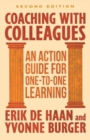 Image for Coaching with colleagues  : an action guide to one-to-one learning