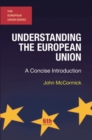 Image for Understanding the European Union  : a concise introduction