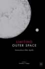Image for Limiting outer space  : astroculture after Apollo
