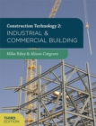 Image for Construction technology2,: Industrial and commercial building