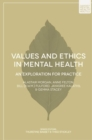 Image for Values and Ethics in Mental Health: An Exploration for Practice