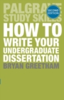 Image for How to write your undergraduate dissertation