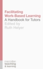 Image for Facilitating work-based learning  : a handbook for tutors
