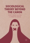 Image for Sociological theory beyond the canon